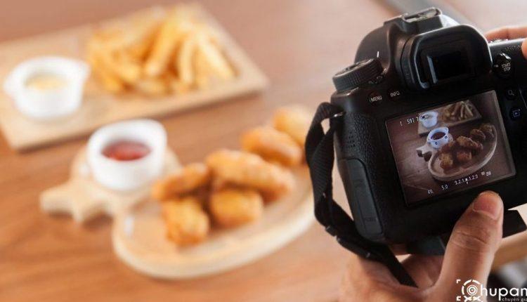 Tùy chỉnh cài đặt máy ảnh để chụp đồ ăn đẹp lung linh